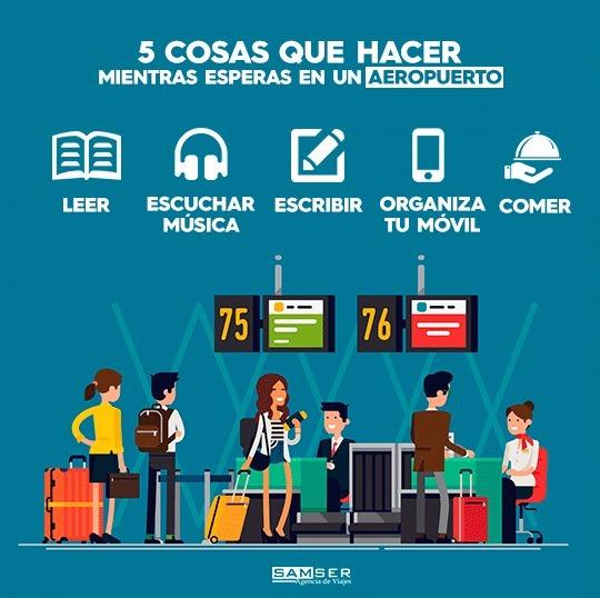 5 cosas que puedes hacer mientras esperas en el aeropuerto